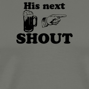 Who s Shout - Men's Premium T-Shirt
