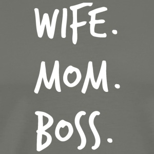 Wife Mom Boss Shirts - Mothers Day Shirt - Men's Premium T-Shirt
