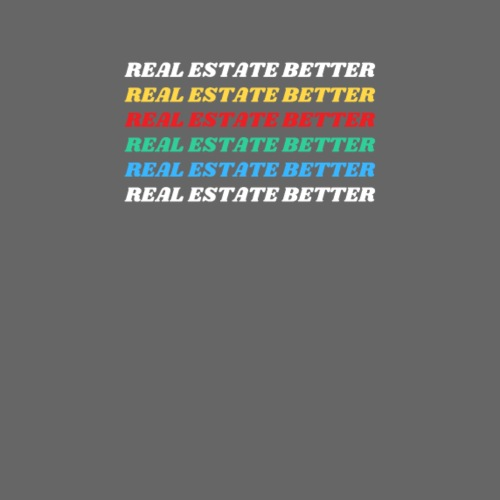 Real Estate Better - Men's Premium T-Shirt
