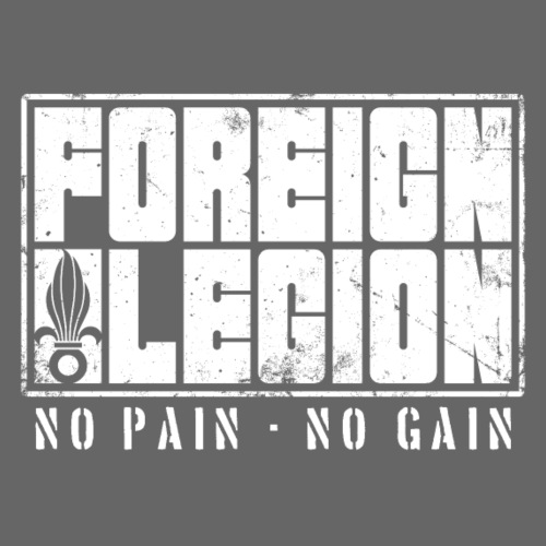 Foreign Legion - No Pain - No Gain - Men's Premium T-Shirt