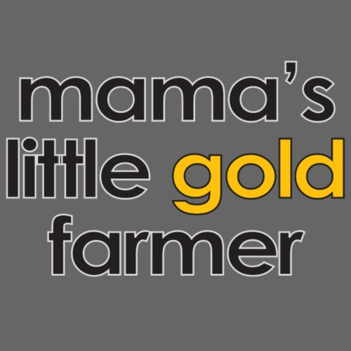 Warcraft Baby: Mamas Little Gold farmer - Men's Premium T-Shirt