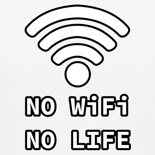 No Wi-Fi, No Life