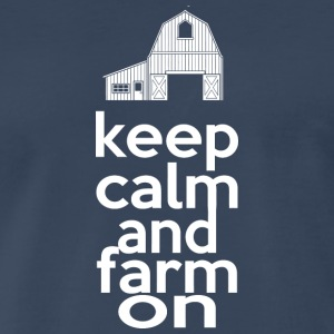 Farm - Keep Calm And Farm House - Men's Premium T-Shirt