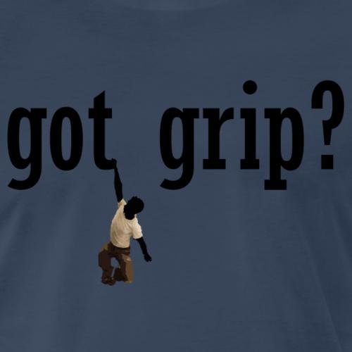 Got Grip? - Men's Premium T-Shirt