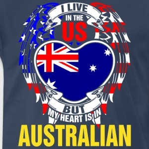I Live In The Us But My Heart Is In Australian - Men's Premium T-Shirt