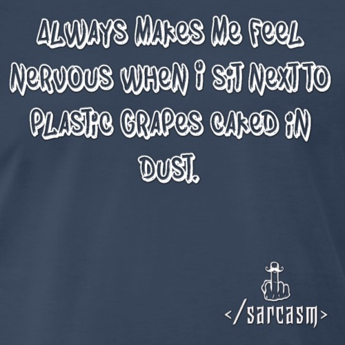 Ramsayism # 2 - Plastic Grapes - Men's Premium T-Shirt
