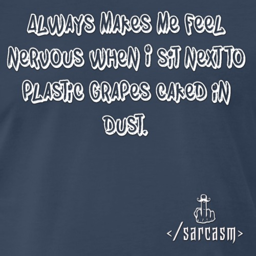 Ramsayism # 2 - Plastic Grapes - Men's Premium T-Shirt