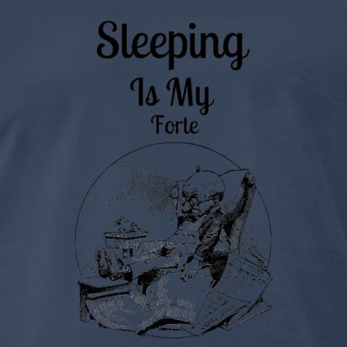 Sleeping Is My Forte - Men's Premium T-Shirt