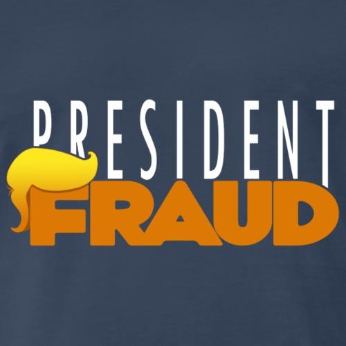 President Fraud - Men's Premium T-Shirt