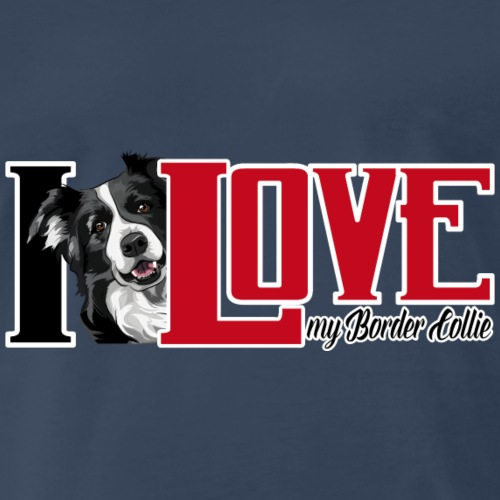 I love my Border Collie - Men's Premium T-Shirt