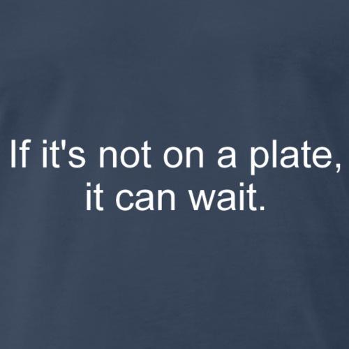 Plate (White Letters) - Men's Premium T-Shirt