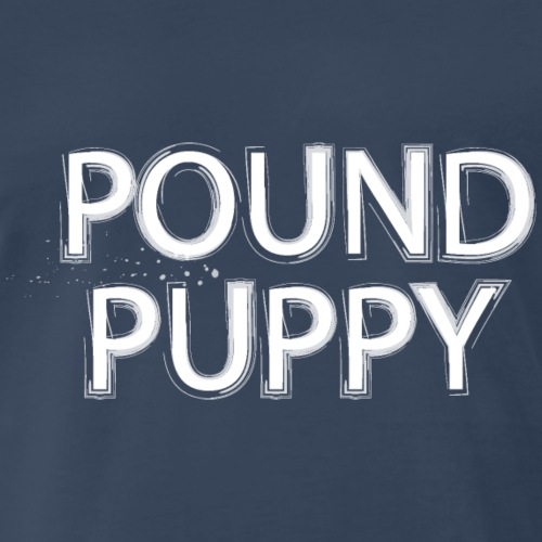 Pup Play Puppy Play Pound Puppy - Men's Premium T-Shirt