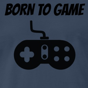Born To Game - Men's Premium T-Shirt