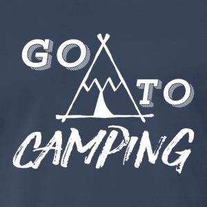 go to camping - Men's Premium T-Shirt