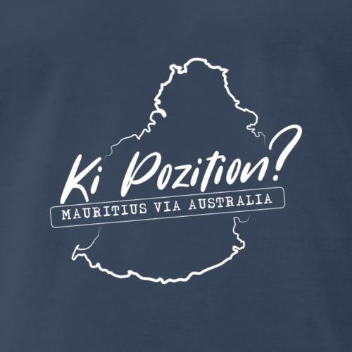 Ki Position? (Mauritius via Australia) - WHITE - Men's Premium T-Shirt