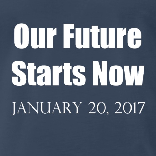 Our-Future-White - Men's Premium T-Shirt