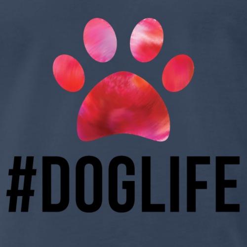 #DOGLIFE - Men's Premium T-Shirt
