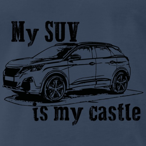 #mysuvismycastle by GusiStyle - Men's Premium T-Shirt