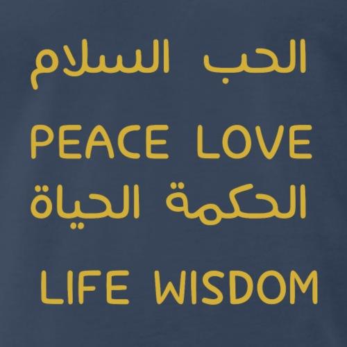 Love | peace | wisdom | life in Arabic and English - Men's Premium T-Shirt