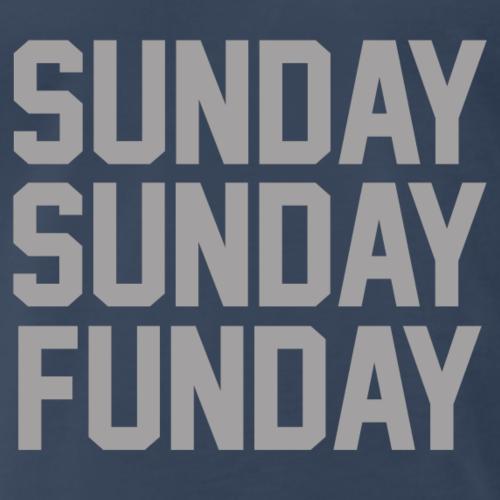 Sunday Sunday Funday - Men's Premium T-Shirt