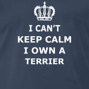 Cant Keep Calm TERRIER - Men's Premium T-Shirt