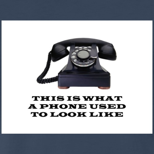 This Is What A Phone Used To Look Like - Men's Premium T-Shirt