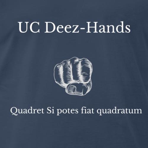 UC Deez-Hands Square Up (Latin) - Men's Premium T-Shirt