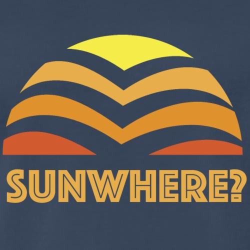 Sunwhere? - Men's Premium T-Shirt
