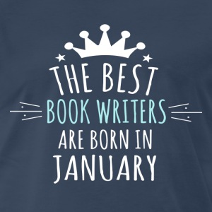 Best BOOK_WRITERS are born in january - Men's Premium T-Shirt