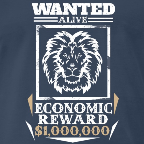 Lion Wanted Alive - Men's Premium T-Shirt
