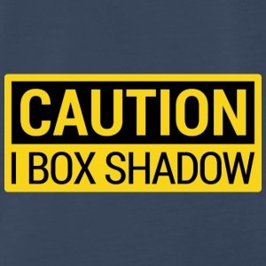 Caution: I Box Shadow - Men's Premium T-Shirt