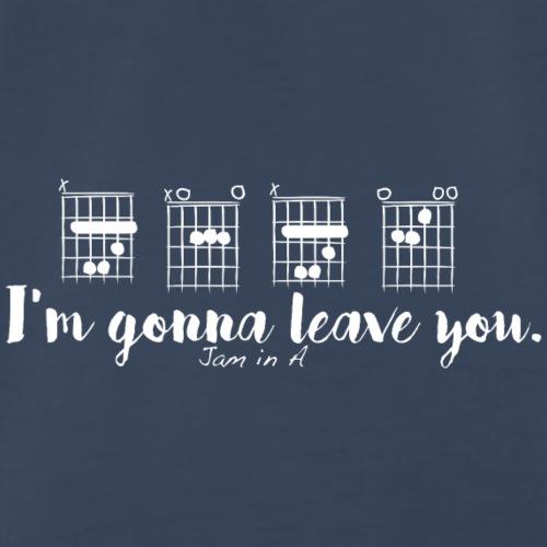 B-A-B-E I'm gonna leave you, jam in A - Men's Premium T-Shirt