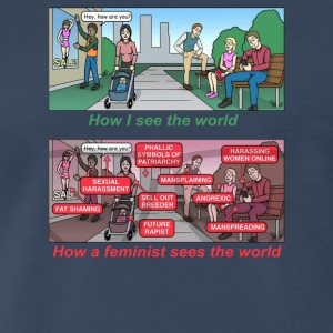 How a feminist sees the world - Men's Premium T-Shirt