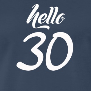 Hello 30 - Men's Premium T-Shirt
