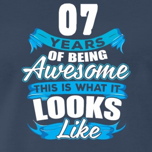 07 Years Of Being Awesome Looks Like - Men's Premium T-Shirt