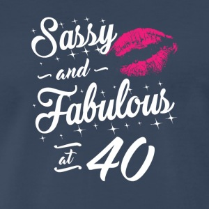 Sassy and Fabulous At 40 - Men's Premium T-Shirt