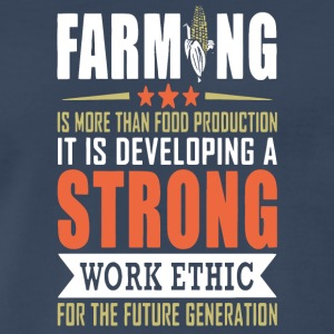 Farming Is More Than Food Production T Shirt - Men's Premium T-Shirt