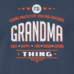 It s A Grandma Thing - Men's Premium T-Shirt