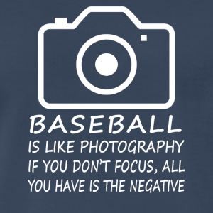 Baseball like Photography - cool shirt,geek hoodie - Men's Premium T-Shirt