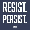 RESIST AND PERSIST TSHIRT - Men's Premium T-Shirt