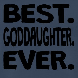 Best. Goddaughter. Ever. - Men's Premium T-Shirt