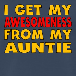 I Get My Awesomeness From My Auntie - Men's Premium T-Shirt