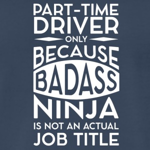 Part-time Driver - Men's Premium T-Shirt