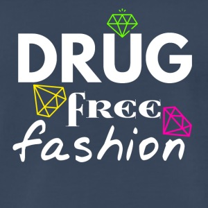 Drug free fashion - Men's Premium T-Shirt