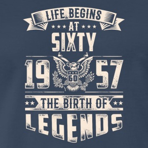 Life Begins at Sixty Legends 1957 for 2017 - Men's Premium T-Shirt