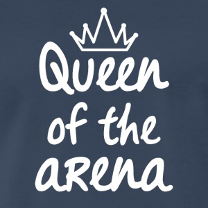 Queen of the Arena - Men's Premium T-Shirt