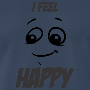 I feel happy - Men's Premium T-Shirt