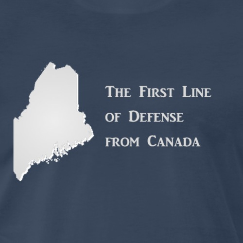 Maine - First Line of Defense - Men's Premium T-Shirt
