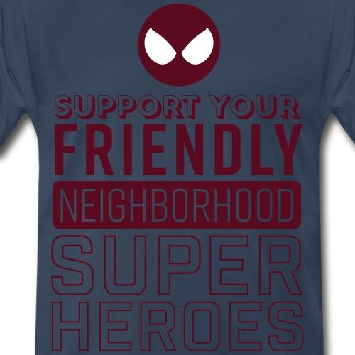 Support Your Super Heroes - Men's Premium T-Shirt