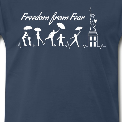 Freedom from Fear - Men's Premium T-Shirt